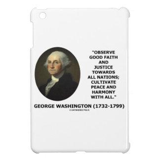 George Washington Observe Good Faith Justice Quote iPad Mini Cover