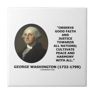 George Washington Observe Good Faith Justice Quote Tiles