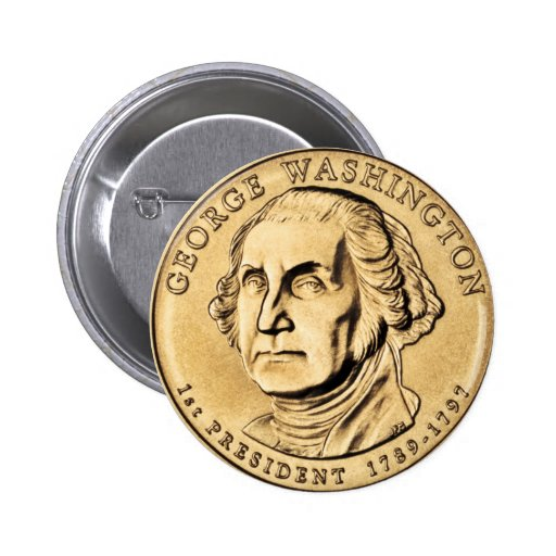 George Washington Presidential $1 Coin Button