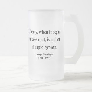 George Washington Quote 2a Frosted Glass Beer Mug