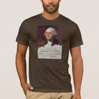 George Washington Quote on Natural Liberty T-Shirt