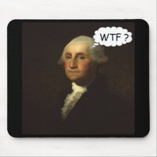 George Washington Spinning in His Grave Funny Mouse Pad