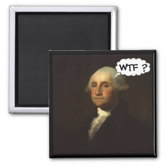 George Washington Spinning in His Grave Square Magnet