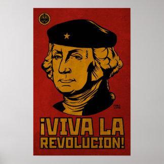 George Washington: Viva La Revolucion Poster