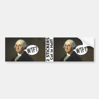 George Washington WTF - 2 stickers Bumper Sticker