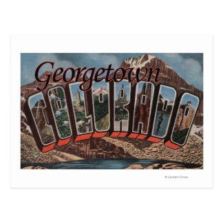 Georgetown, Colorado - Large Letter Scenes Postcard