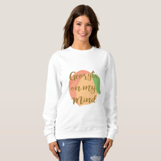 Georgia on my Mind Sweatshirt