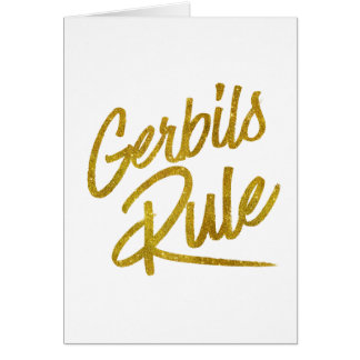 Gerbils Rule Gold Faux Foil Metallic Glitter Quote Card