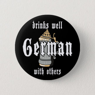 German Drinks Well With Others Oktoberfest 6 Cm Round Badge