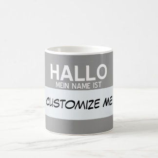 German Hello My Name Is ... Customisable Coffee Mug