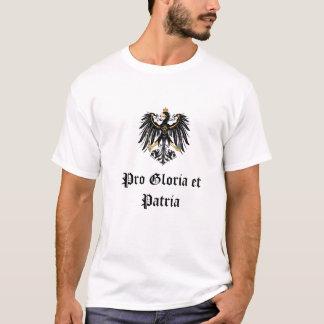 """German Imperial """" Pro Gloria et Patria """" T-Shirt"""