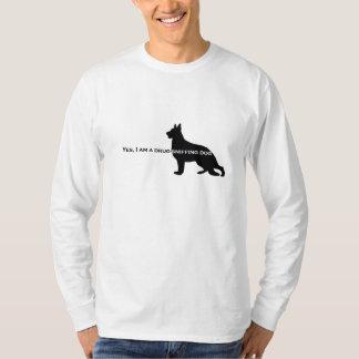 German Shepherd Dog - Drug Sniffing Dog Shirt