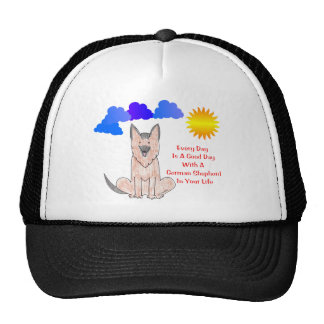 German Shepherd Dog Every Day Is A Good Day Hat