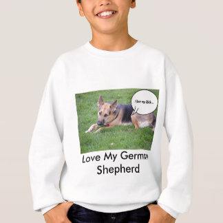 German Shepherd Humor Sweatshirt