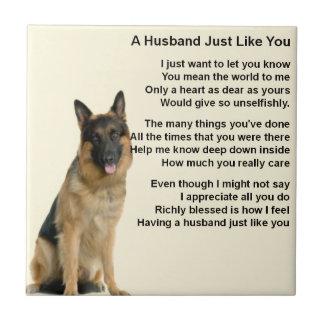 German Shepherd  Husband Poem Tile