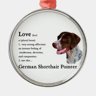 German Shorthaired Pointer Art Love Is Metal Ornament