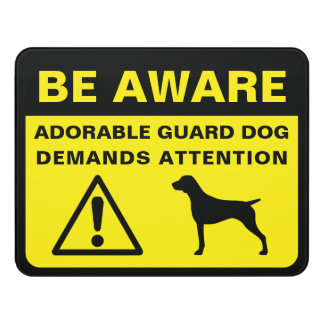German Shorthaired Pointer Funny Guard Dog Warning Door Sign