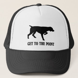 "German Shorthaired Pointer ""Get to the Point"" Trucker Hat"