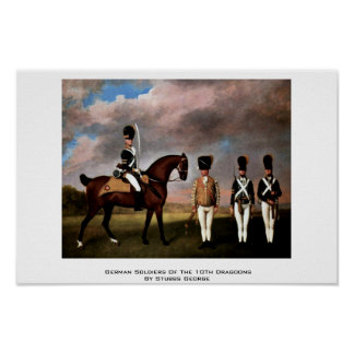 German Soldiers Of The 10Th Dragoons Posters