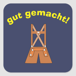 "German ""Well Done"" Sticker with Lederhosen"