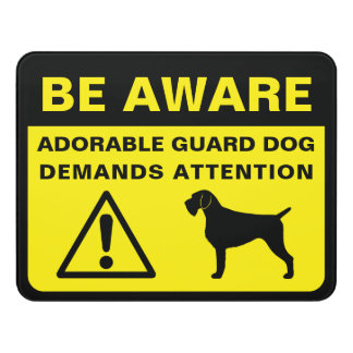 German Wirehaired Pointer Funny Guard Dog Warning Door Sign