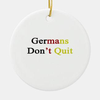 Germans Don t Quit Christmas Tree Ornament
