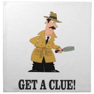 get a clue man. napkin