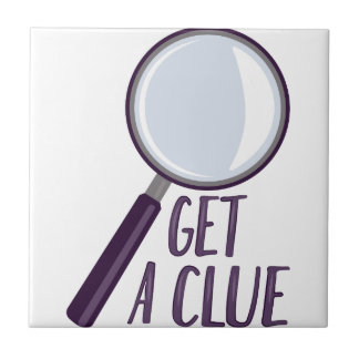 Get A Clue Small Square Tile