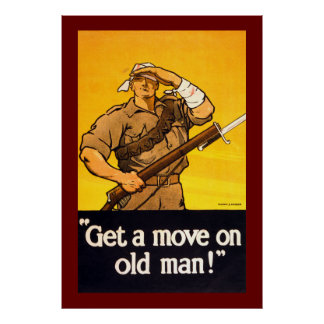 Get a Move on Old Man Poster