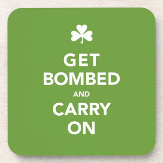 Get Bombed & Carry On St. Pattys Day Drink Coaster