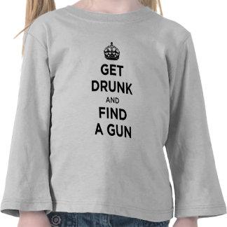 Get Drunk and Find a Gun - Keep Calm Parody Tshirt
