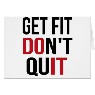 Get Fit Don't Quit - DO IT Card