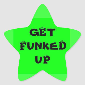Get Funked Up Star Sticker