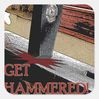 Get Hammered! Square Sticker