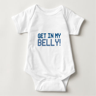 Get in My Belly Baby Bodysuit