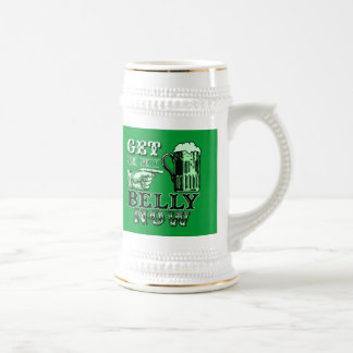 Get in My Belly Now Fun St Patricks Day Tee Mug