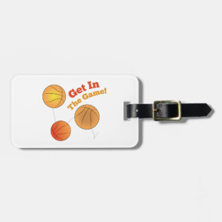 Get In The Game! Luggage Tag