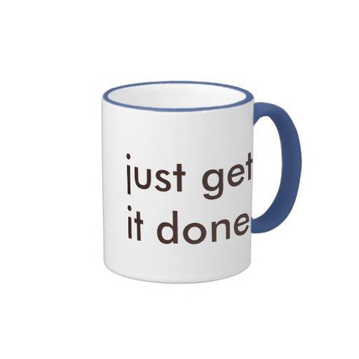 Get It Done Coffee Mug
