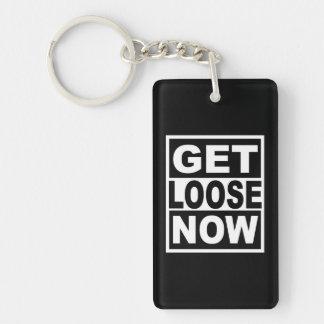 Get Loose Now Key Ring