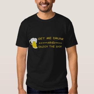 Get me drunk t-shirt