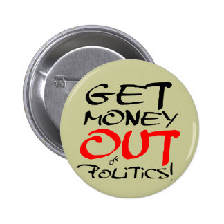 Get Money Out! 6 Cm Round Badge