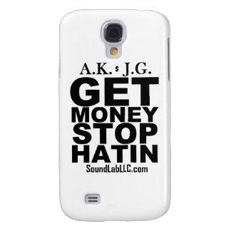 Get Money Stop Hatin' Galaxy S4 Case