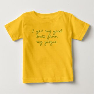 Get My Looks from YiaYia Baby T-Shirt