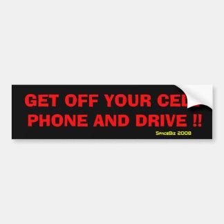 GET OFF CELL PHONE Bumper Sticker