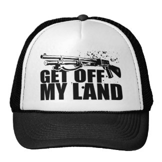 Get Off My Land Cap