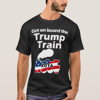 Get on Board Train Donald Trump for President T-Shirt