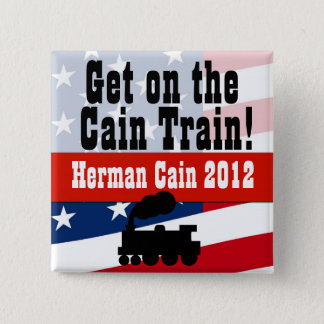 Get on the Cain Train, Herman Cain 2012 Button