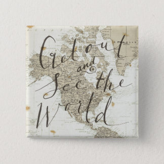 Get Out And See The World Quote 15 Cm Square Badge