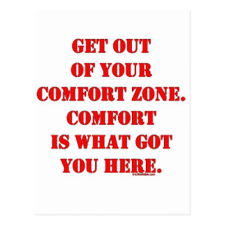 Get Out of Your Comfort Zone! Postcard