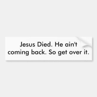Get Over It Bumper Sticker